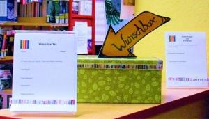 In der Bibliothek wartet die Wunschbox auf Deinen Vorschlag.
